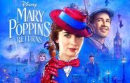 Mary Poppins Returns [G] 2hr 10min