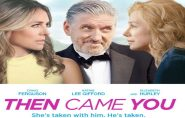 Then Came You (M) 1hr 38mins