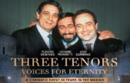 Three Tenors:Voices for Eternity 1hr 30mins