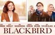 Blackbird (M) 1hr 38mins