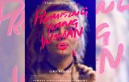Promising Young Woman (MA) 1hr 53mins